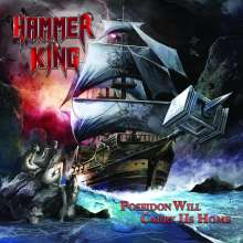 Hammer King: Poseidon Will Carry Us Home, CD