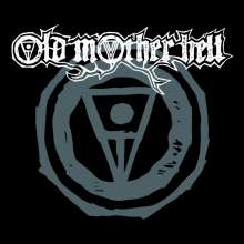 Old Mother Hell: Old Mother Hell, LP