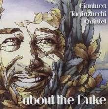Gianluca -Quintet- Tagliazucchi: About The Duke, CD