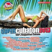 Super Cubaton 2013: 100% Reggaeton Cubano, CD