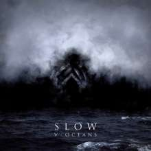 Slow: V-Oceans, CD