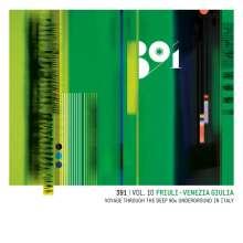 391 Vol.10: Friuli Venezia Giulia Voyage, 2 CDs