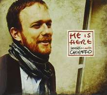 Benedetto Chieffo: He Is Here, CD