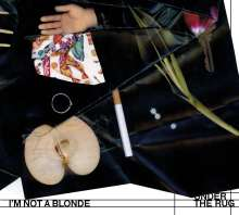 I'm Not A Blonde: Under The Rug, CD