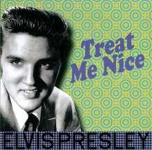 Elvis Presley (1935-1977): Treat Me Nice (180g), LP