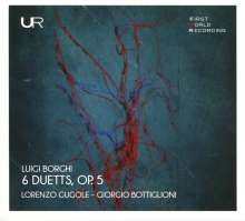Luigi Borghi (1745 - ca. 1806): Duette für Violine & Cello oder Violine & Tenor op.5 Nr.1-6, CD