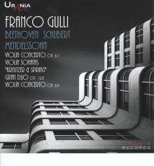 Franco Gulli - Beethoven / Schubert / Mendelssohn, 2 CDs
