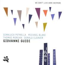 Giovanni Guidi (geb. 1985): We Don't Live Here Anymore, CD