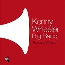 Kenny Wheeler (1930-2014): The Long Waiting, CD