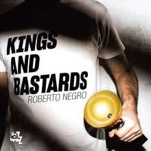 Roberto Negro: Kings & Bastards, CD
