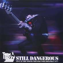 Thin Lizzy: Still Dangerous: Live At The Tower Theatre Philadelphia 1977, CD