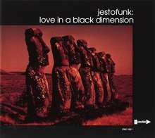 Jestofunk: Love In A Black Dimension, CD