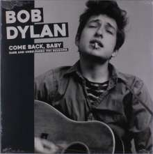 Bob Dylan: Come Back Baby - Rare And Unreleased 1961 Sessions (180g), LP