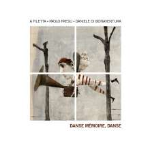 A Filetta, Paolo Fresu & Daniele Di Bonaventura: Danse Mémoire, Danse, CD