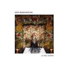 Sade Mangiaracina: Le Mie Donne, CD