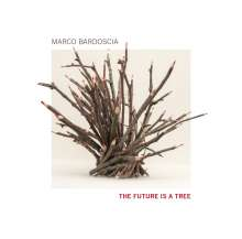Marco Bardoscia: The Future Is A Tree, CD