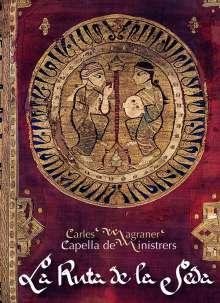 Capella de Ministrers Live in Concert - La Ruta de la Seda (Die Seidenstrasse), 2 CDs