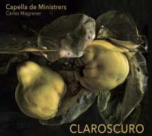 Capella de Ministrers - Claroscuro (Light and Shadow from the Golden Age - Homage to Miguel Cervantes), CD