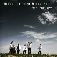 Beppe Di Benedetto: See The Sky, CD