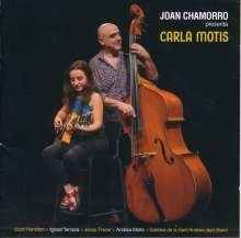 Joan Chamorro (geb. 1962): Joan Chamorro Presenta Carla Motis, CD