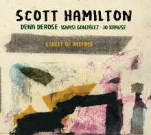 Scott Hamilton (geb. 1954): Street Of Dreams, CD