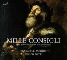 "Violinsonaten aus  Italien (17.Jahrhundert) -  ""Mille Consigli"", CD"