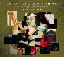 Mara Galassi - Portrait of a Lady with Harp (Music for Queen Christina of Sweden), CD