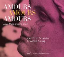 Karl-Ernst Schröder & Crawford Young - Amours, Amours, Amours, CD