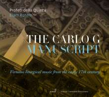The Carlo G Manuscript - Virtuoso Liturgical Music from the Early 17th Century, CD