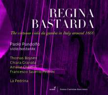 Paolo Pandolfo - Regina Bastarda (The Virtuoso Viola da gamba in Italy around 1600), CD