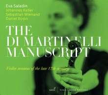 Eva Saladin - The Di Martinelli Manuscript (Violinsonaten des späten 17.Jahrhunderts), CD