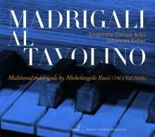 Michelangelo Rossi (1602-1656): Multitonale Madrigale - Madrigali al Tavolino, CD