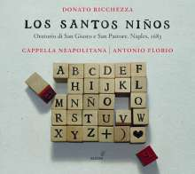 """Donato Ricchezza (1650-1722): Oratorio de San Giusto e San Pastore """"Los Santos Ninos"""" (Neapel 1683), CD"""
