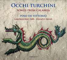 Occhi Turchini - Songs from Calabria, CD