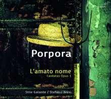 """Nicola Antonio Porpora (1686-1768): Kantaten op.1 Nr.1-12 für den Prinzen von Wales (London 1735) - """"L'amato nome"""", 2 CDs"""