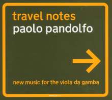 "Paolo Pandolfo: Neue Musik für Viola da Gamba ""Travel Notes"", CD"