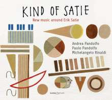 Erik Satie (1866-1925): Kind of Satie - New Music around Erik Satie, CD