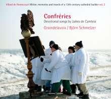"""Jaikes de Cambrai (13. Jahrhundert): Lieder """"Confreries"""", CD"""