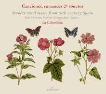 Canciones,Romances,Sonetos - Secular Music from 16th-Century Spain, CD
