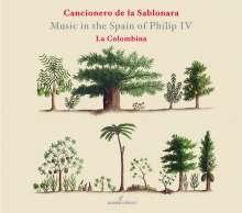 Cancionero de la Sablonara - Music in the Spain of Philip IV (1605-1665), CD