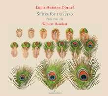 Louis Antoine Dornel (1685-1765): Suiten für Flöte & Bc (Paris 1709-1723), CD