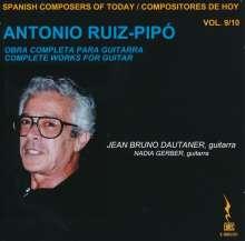 Antonio Ruiz-Pipo (1934-1997): Gitarrenwerke, 2 CDs