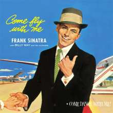 Frank Sinatra (1915-1998): Come Fly With Me / Come Dance With Me, CD