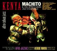 Machito (1912-1984): Kenya / With Flute To Boot, CD