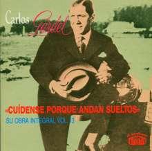 Carlos Gardel (1890-1935): Cuidense Porque Andan S, CD