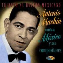 Antonio Machin: Tributo Al Bolero Mexicano, CD