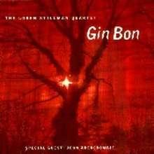 Loren Stillman (geb. 1980): Gin Bon feat. John Abercrombie, CD