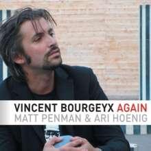 Vincent Bourgeyx: Again, CD
