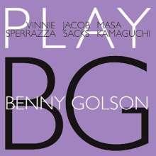 Vinnie Sperrazza, Jacob Sacks & Masa Kamaguchi: Play Benny Golson, CD