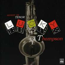 Lucky Thompson (1924-2005): Accent On Tenor Sax, CD